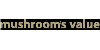 Mushroom's Value